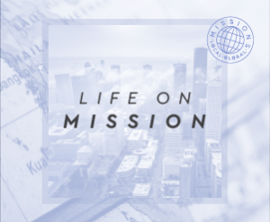 LifeOnMission-SermonGraphic