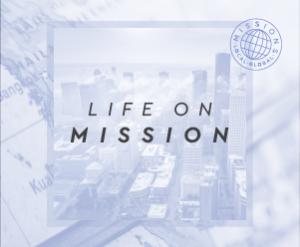 LifeOnMission-SermonGraphic