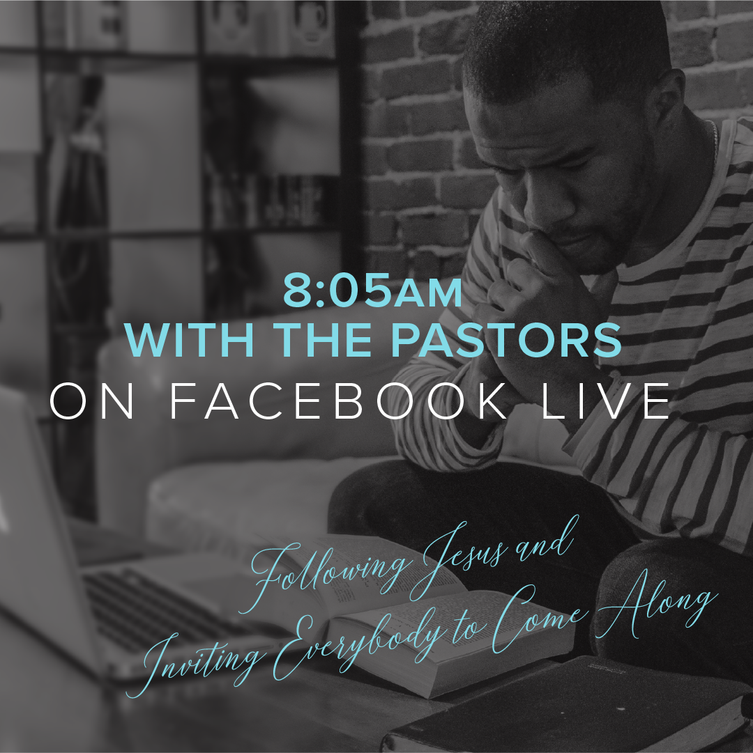 Bible Study with the Pastors on Facebook Live