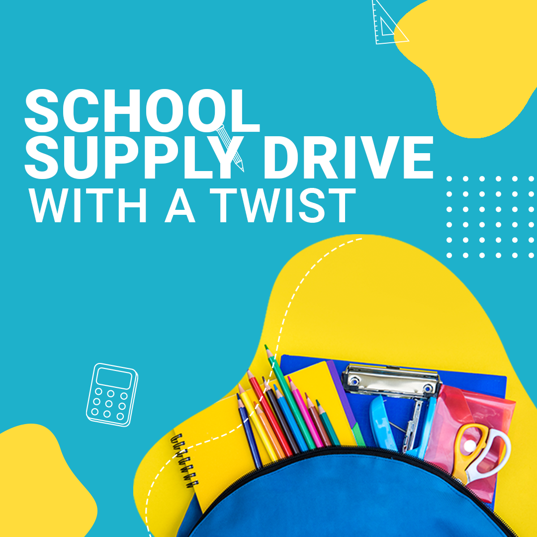School Supply Drive with a Twist